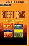 Robert Crais - Elvis Cole/Joe Pike Series: Books 6 & 7: Sunset Express & Indigo Slam