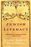 img - for Jewish Literacy: The Most Important Things to Know About the Jewish Religion, Its People, and Its History by Joseph Telushkin (17-Jun-2008) Hardcover book / textbook / text book