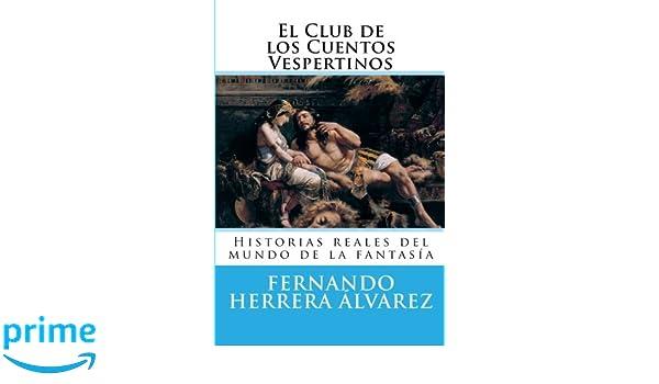 El Club de los Cuentos Vespertinos: Historias reales del mundo de la ...