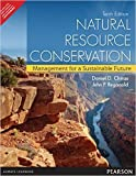 img - for Natural Resource Conservation: Management for a Sustainable Future 10th By Daniel D. Chiras (International Economy Edition) Paperback 2009 book / textbook / text book