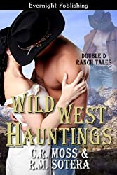 Wild West Hauntings (Double D Ranch Tales Book 2)