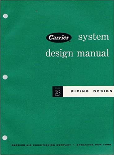 piping design: part 3 (carrier system design manual): carrier air  conditioning company: amazon com: books