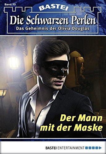 Die Schwarzen Perlen - Folge 10: Der Mann mit der Maske (German Edition) (Schwarz Mit 2)