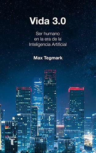 Vida 3.0 (Spanish Edition) by [Tegmark, Max]