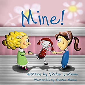 Mine! Audiobook