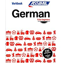 Assimil German False Beginners German False Beginners: Workbook Exercises for Speaking German (German Edition)