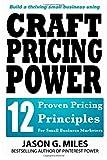 Craft Pricing Power, Jason Miles, 1495224198
