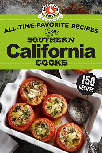All-Time-Favorite Recipes of Southern California Cooks (Regional Cooks) by Gooseberry Patch