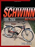 Standard Catalog of Schwinn Bicycles, Doug Mitchel, 0873498844