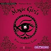 Eine verratene Liebe (Magic Girls 11) | Marliese Arold
