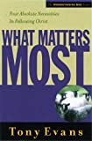What Matters Most, Tony Evans, 0802448534