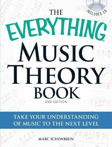 - The Everything Music Theory Book with CD: Take your understanding of music to the next level
