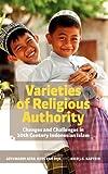 Varieties of Religious Authority, Azyumardi Azra and C. van Dijk, 9812309403