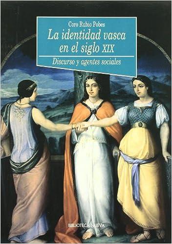 La Identidad Vasca En El Siglo XIX (Historia Biblioteca