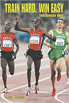 Train Hard, Win Easy: The Kenyan Way