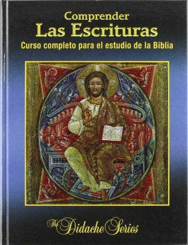 COMPRENDER LAS ESCRITURAS. CURSO COMPLETO PARA EL ESTUDIO
