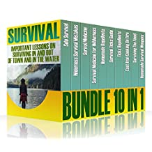 Survival Bundle 10 In 1: Important Lessons On Surviving In And Out Of Town And In The Water