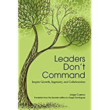 Leaders Dont Command