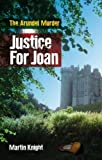 Justice for Joan : The Arundel Murder