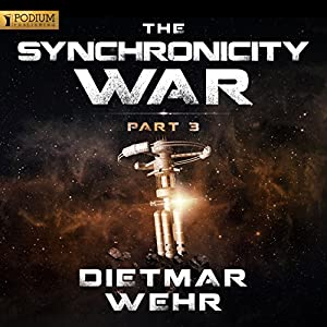 The Synchronicity War, Part 3 Audiobook