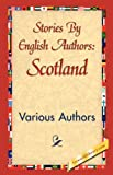 Stories by English Authors, Various Authors, Various, 1421839148