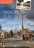 Oradour-sur-Glane (Tout comprendre)