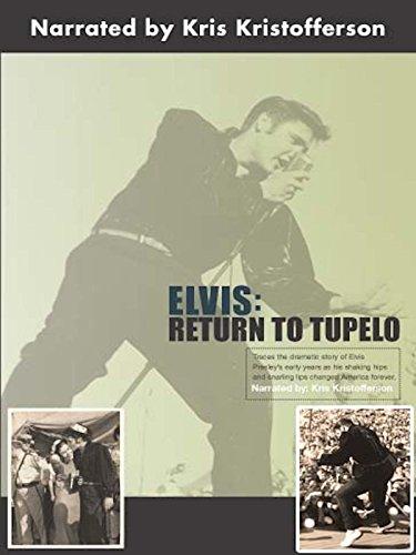(Elvis: Return to Tupelo)