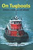 On Tugboats, Virginia L. Thorndike, 1453637931