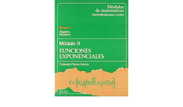 Funciones Exponenciales Modulo 9 Conrado Flores Garcia