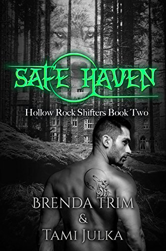 Safe Haven: Hollow Rock Shifters Book 2 by [Trim, Brenda, Julka, Tami]