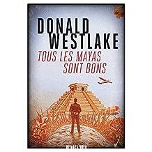 Tous les Mayas sont bons (French Edition)