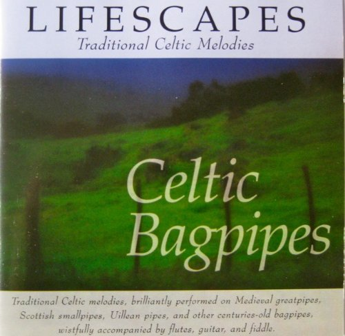 Lifescapes: Celtic Bagpipes ()