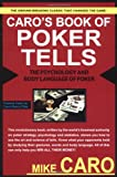 One of the ten greatest books written on poker, this must-have book should be in every player's library.  If you're serious about winning, you'll realize that most of the profit comes from being able to read your opponents.  Caro reveals the ...