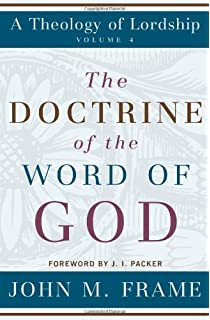 The infallible word a symposium by the members of the faculty of the doctrine of the word of god a theology of lordship fandeluxe Choice Image