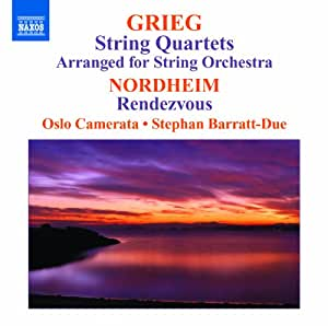 Greig: String Quartets, Arranged for String Orchestra / Nordheim: Rendezvous