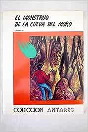 MONSTRUO DE LA CUEVA DEL MORO - EL: Amazon.es: ODAZLAC, J