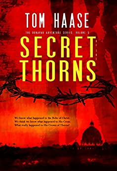 Secret of the Thorns (Donavan Chronicles Book 1) by [Haase, Tom]