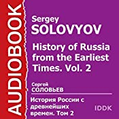 History of Russia from the Earliest Times: Vol. 2 [Russian Edition] | Sergey Solovyov
