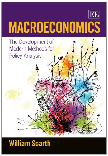 Macroeconomics: The Development of Modern Methods for Policy Analysis