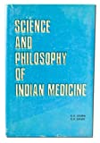 img - for Science and Philosophy of Indian Medicine book / textbook / text book