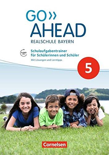 go-ahead-ausgabe-fr-realschulen-in-bayern-neue-ausgabe-5-jahrgangsstufe-schulaufgabentrainer-mit-audios-online