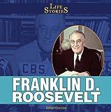 Franklin D. Roosevelt, Gillian Gosman, 1448831822