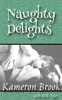 Naughty Delights by [Brook, Kameron, Tyler, Dirk]