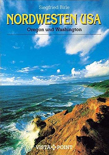 Nordwesten USA: Oregon und Washington (Vista Point Reiseplaner)
