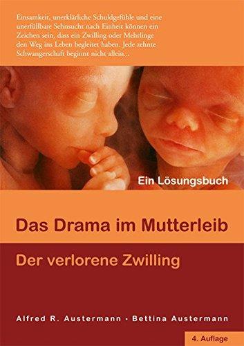 Das Drama Im Mutterleib   Der Verlorene Zwilling