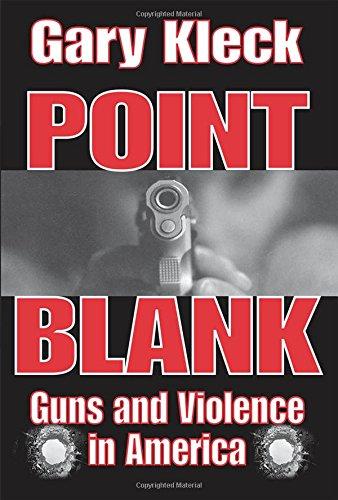 Point Blank: Guns and Violence in America (Blank Gun Stocks)