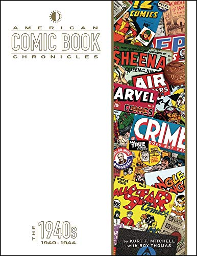 Pdf Comics American Comic Book Chronicles: 1940-1944