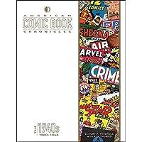 American Comic Book Chronicles: 1940-1944