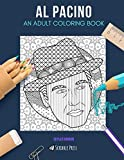 AL PACINO: AN ADULT COLORING BOOK: An Al Pacino Coloring Book For Adults
