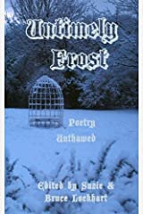 Untimely Frost: Poetry Unthawed Paperback